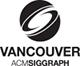 Vancouver ACM SIGGRAPH